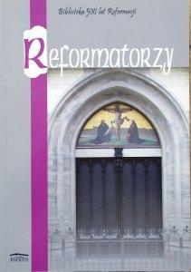 praca zbiorowa • Reformatorzy