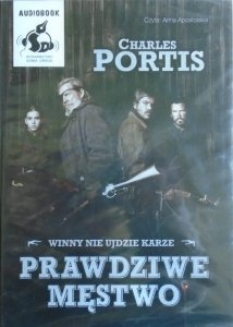 Charles Portis • Prawdziwe męstwo [audiobook]