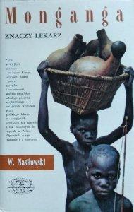 Wiesław Nasiłowski • Monganga znaczy lekarz [Naokoło świata]