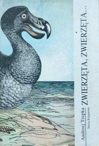 Andrzej Trepka • Zwierzęta, zwierzęta