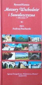 Ryszard Karuzo • Mazury Wschodnie i Suwalszczyzna. Silva rerum