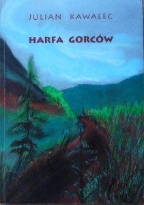 Julian Kawalec • Harfa Gorców [dedykacja autorska]