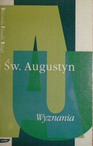 Św. Augustyn • Wyznania [Biblioteka Filozofii Religii]