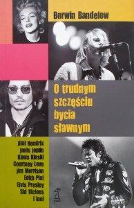 Borwin Bandelow • O trudnym szczęściu bycia sławnym [Jimi Hendrix, Janis Joplin, Klaus Kinski, Jim Morrison, Elvis Presley]