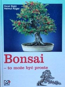 Horst Stahl, Helmut Rüger • Bonsai. To może być proste
