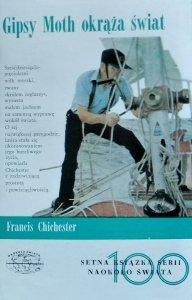 Francis Chichester • Gipsy Moth okrąża świat [Naokoło świata]