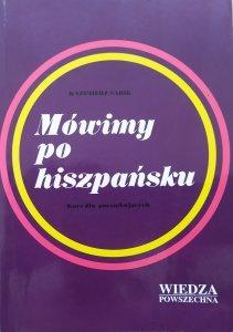 Kazimierz Sabik • Mówimy po hiszpańsku