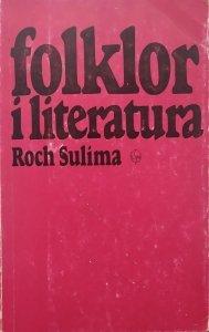 Roch Sulima • Folklor i literatura