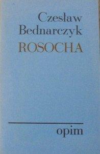 Czesław Bednarczyk • Rosocha [OPiM]