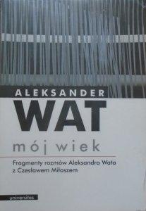Aleksander Wat • Mój wiek. Pamiętnik mówiony [audiobook]
