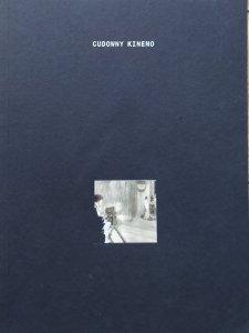 antologia • Cudowny Kinemo. Rosyjska myśl filmowa