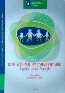 Marian Stepulak • Współczesne problemy systemu rodzinnego