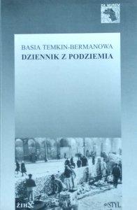 Basia Temkin-Bermanowa • Dziennik z podziemia