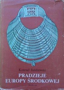 Konrad Jażdżewski • Pradzieje Europy Środkowej