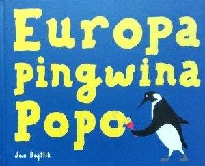 Jan Bajtlik • Europa Pingwina Popo