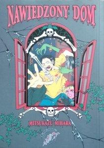 Mitsukazu Mihara • Nawiedzony dom