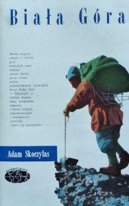 Adam Skoczylas • Biała góra [Naokoło świata]