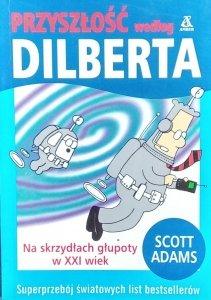 Scott Adams • Przyszłość według Dilberta