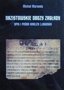 Michał Maranda • Nazistowskie obozy zagłady. Opis i próba analizy zjawiska