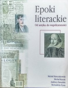 Michał Hanczakowski • Epoki literackie