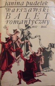 Janina Pudełek • Warszawski balet romantyczny 1802-1866