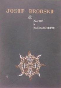 Josif Brodski • Zamieć w Massachusetts