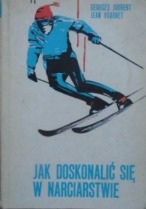 Georges Joubert, Jean Vuarnet • Jak doskonalić się w narciarstwie