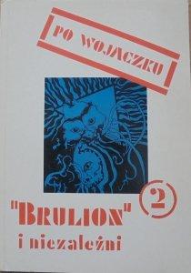 Antologia • Po Wojaczku 2. Brulion i niezależni [Koehler, Podsiadło, Stasiuk, Tekieli, Titkow]