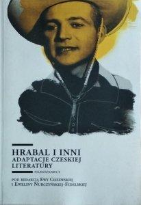 Ewa Ciszewska • Hrabal i inni. Adaptacje czeskiej literatury