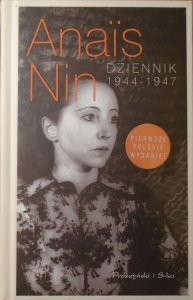 Anais Nin • Dziennik 1944-1947
