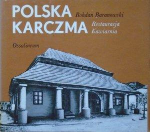 Bohdan Baranowski • Polska karczma. Restauracja. Kawiarnia