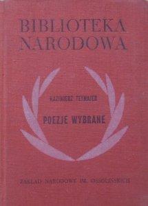 Kazimierz Tetmajer • Poezje wybrane