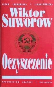 Wiktor Suworow • Oczyszczenie