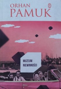 Orhan Pamuk • Muzeum niewinności