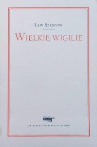 Lew Szestow • Wielkie wigilie