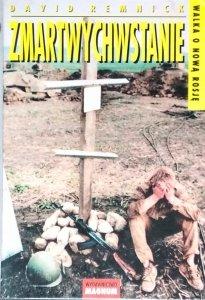 David Remnick • Zmartwychwstanie