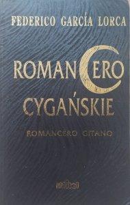 Federico Garcia Lorca • Romancero cygańskie. Romancero Gitano