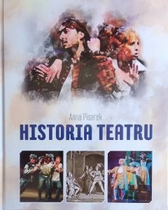 Anna Pisarek • Historia teatru