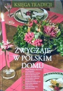 Renata Hryń-Kuśmierek • Zwyczaje w polskim domu