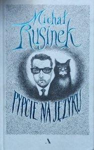 Michał Rusinek • Pypcie na języku