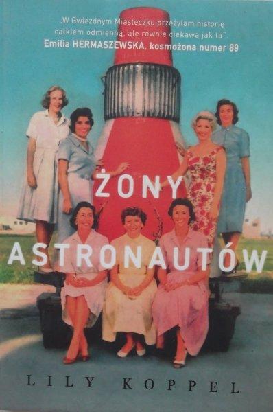 Lily Koppel • Żony astronautów