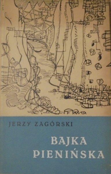 Jerzy Zagórski • Bajka pienińska [Mieczysław Wejman]