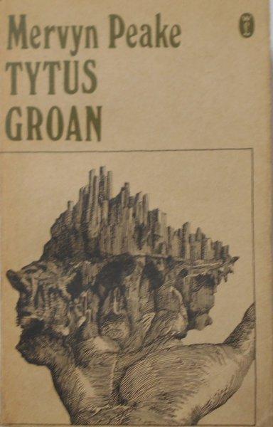 Mervyn Peake • Tytus Groan