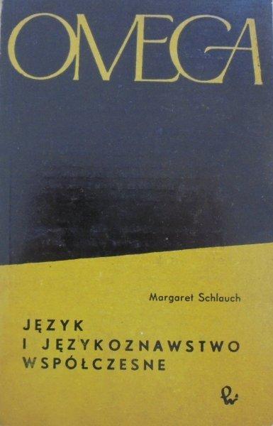 Margaret Schlauch • Język i językoznawstwo współczesne