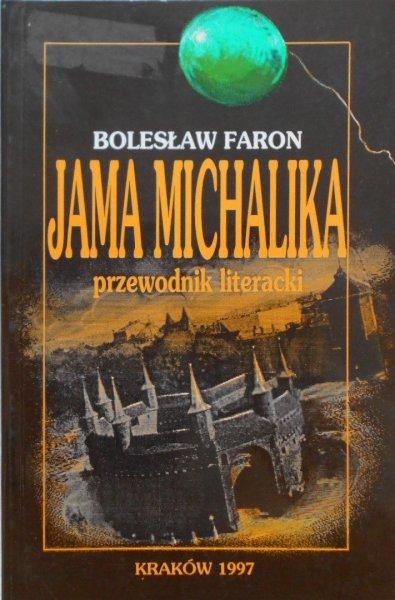 Bolesław Faron • Jama Michalika. Przewodnik literacki