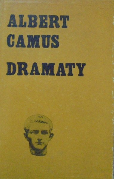Albert Camus • Dramaty [Nobel 1957]