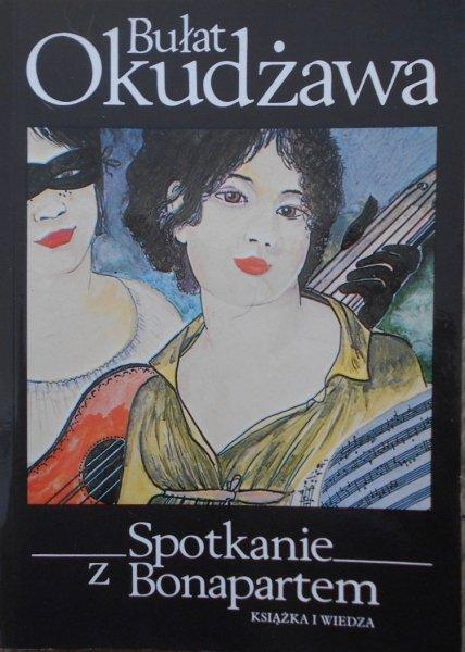 Bułat Okudżawa • Spotkanie z Bonapartem