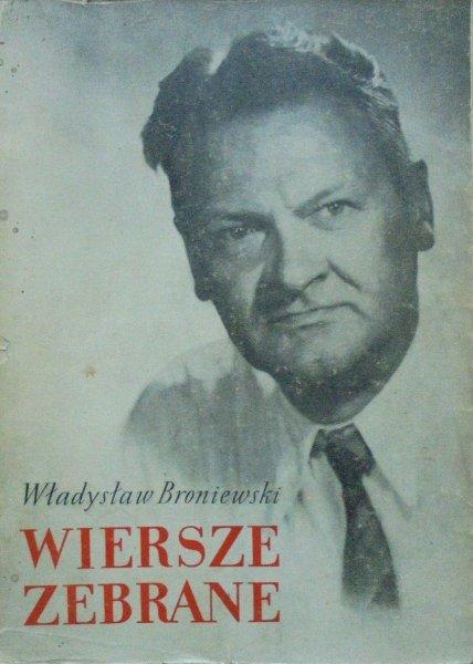 Władysław Broniewski • Wiersze zebrane [dedykacja autora]
