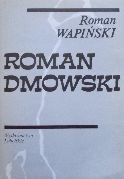 Roman Wapiński • Roman Dmowski