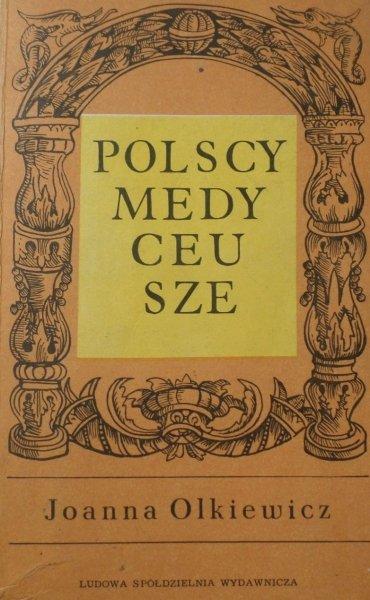 Janusz Olkiewicz • Polscy Medyceusze